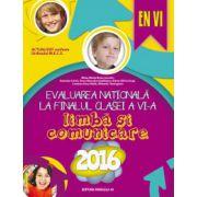 Evaluarea nationala 2016, la finalul clase a VI-a - Limba si comunicare (EN VI)
