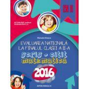 Evaluarea nationala 2016 la finalul clase a II-a. Scris, Citit. Matematica (EN II)