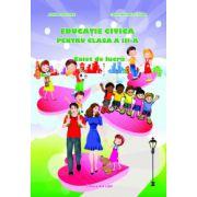 Educatie civica pentru clasa a III-a, caiet de lucru (Adina Grigore)