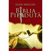 Biblia pierduta (Igor Bergler)
