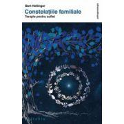 Constelatiile familiale. Terapie pentru suflet