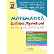 Evaluarea nationala matematica 2016 - 91 modele de teste pentru elevii claselor a VII-a si a VIII-a (Gina Caba)