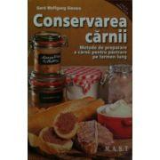 Conservarea carnii. Metode de preparare a carnii pentru pastrare pe termen lung