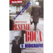 Parintele Arsenie Boca - O biografie