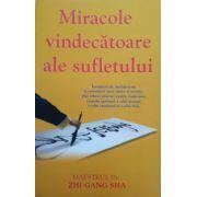Miracole vindecatoare ale sufletului