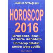 Horoscop 2016. Dragoste, bani, cariera, sanatate