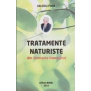 Tratamente naturiste din farmacia Domnului (Valeriu Popa)