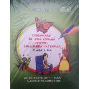 Comunicare in limba romana pentru Evaluarea Nationala, clasa a II-a (Monica Radu)