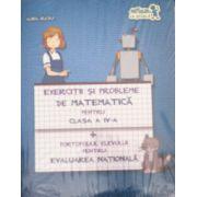 Exercitii si probleme de Matematica pentru clasa a IV-a + Portofoliul Elevului pentru Evaluarea Nationala
