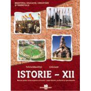 Istorie clasa a XII-a. Manual pentru ciclul superior al liceului - toate filierele, profilurile si specializarile