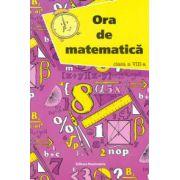Ora de matematica, clasa a VIII-a