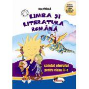 Limba si literatura romana, caietul elevului pentru clasa a III-a (Olga Paraiala)
