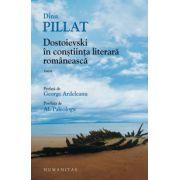Dostoievski in constiinta literara romaneasca