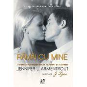 Ramai cu mine (Jennifer L. Armentrout)