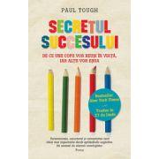 Secretul succesului - De ce unii copii vor reusi in viata, iar altii vor esua
