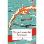Splendoare (Margaret Mazzantini)