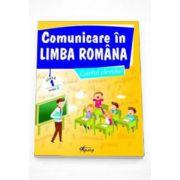 Comunicare in limba romana, caietul elevului pentru clasa I - Modelul B (Marinela Chiriac)