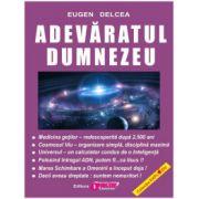 Adevaratul Dumnezeu (Eugen Delcea)