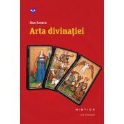 Arta divinatiei (Dan Seracu)