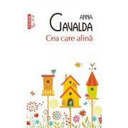 Cea care alina (Anna Gavalda)