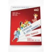 Comunicare in Limba Franceza. Limba moderna 1, clasa I sem. II (Contine editia digitala)