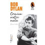 Cronica vietii mele (Bob Dylan)
