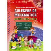 Culegerea de matematica pentru clasa a III-a (Simona Grujdin)