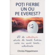 Poti fierbe un ou pe Everest?