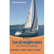 Cum sa navigam corect pe barcile cu panze