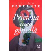 Prietena mea geniala (Elena Ferrante)