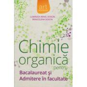 Chimie organica pentru bacalaureat si admitere in facultate (Luminita Irinel Doicin)
