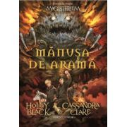 Manusa de arama (vol. 2 din seria Magisterium)