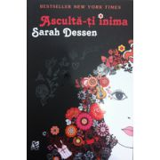 Asculta-ti inima (Sarah Dessen)