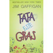 Tata este gras (Jim Gaffigan)