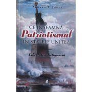 Ce inseamna patriotismul in Statele Unite?