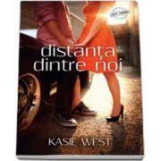 Distanta dintre noi (Kasie West)