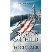 Focul alb (Douglas Preston, Lincoln Child)