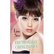 Frumoasele chinezoaice (Lisa See)