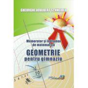 Memorator si indrumar de matematica geometrie pentru gimnaziu (Gheorghe-Adalbert Schneider)