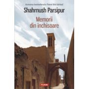 Memorii din inchisoare (Shahrnush Parsipur)
