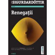 Renegatii (Yrsa Sigurdardottir)