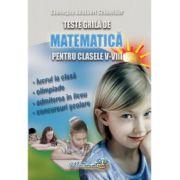 Teste grila de matematica pentru clasele V-VIII (Gheorghe Schneider)