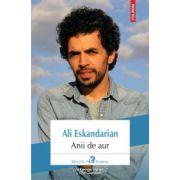 Anii de aur (Ali Eskandarian)