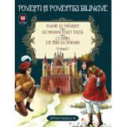 Basme romanesti. Romanian fairy tales. Contes de fees roumains, vol. 1