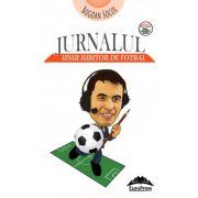 Jurnalul unui iubitor de fotbal (Bogdan Socol)