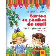 Cartea cu zambet de copil. Lecturi pentru copii, 5-12 ani