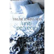 Uniti pe vecie (Taylor Jenkins Reid)