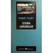 Istoria samurailor (Robert Calvet)