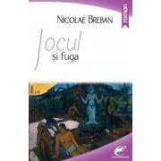 Jocul si fuga (Nicolae Breban)