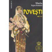Maria Regina Romaniei. Povesti vol. 1+2
